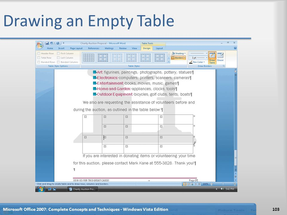 Drawing an Empty Table Microsoft Office 2007: Complete Concepts and Techniques - Windows Vista Edition103