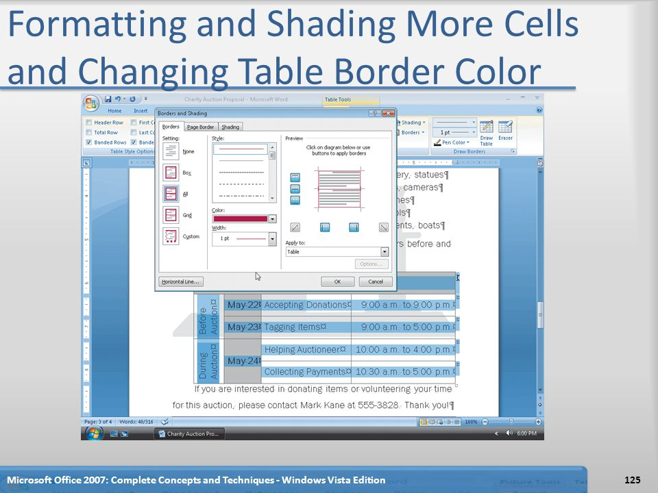 Formatting and Shading More Cells and Changing Table Border Color Microsoft Office 2007: Complete Concepts and Techniques - Windows Vista Edition125