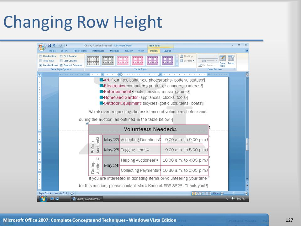 Changing Row Height Microsoft Office 2007: Complete Concepts and Techniques - Windows Vista Edition127