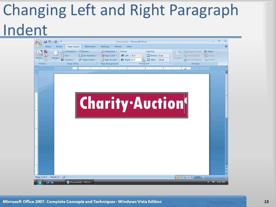 Changing Left and Right Paragraph Indent Microsoft Office 2007: Complete Concepts and Techniques - Windows Vista Edition13