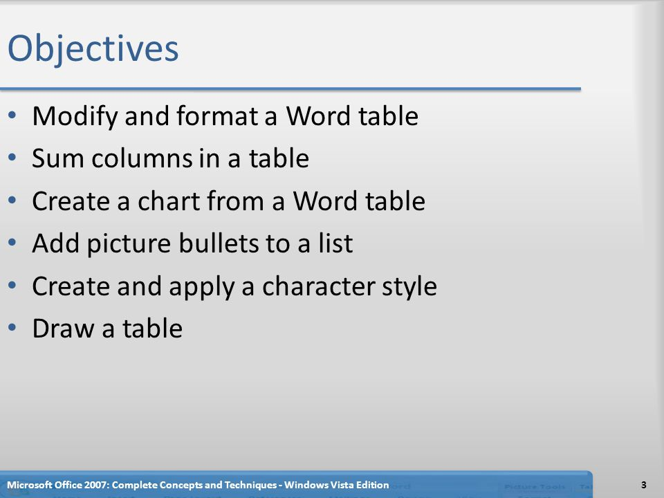 Summing up Columns in a Table Microsoft Office 2007: Complete Concepts and Techniques - Windows Vista Edition74