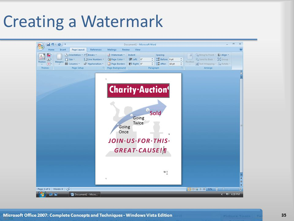 Creating a Watermark Microsoft Office 2007: Complete Concepts and Techniques - Windows Vista Edition35