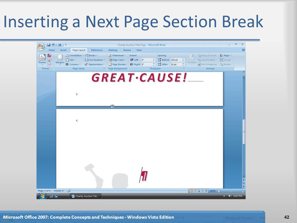 Inserting a Next Page Section Break Microsoft Office 2007: Complete Concepts and Techniques - Windows Vista Edition42