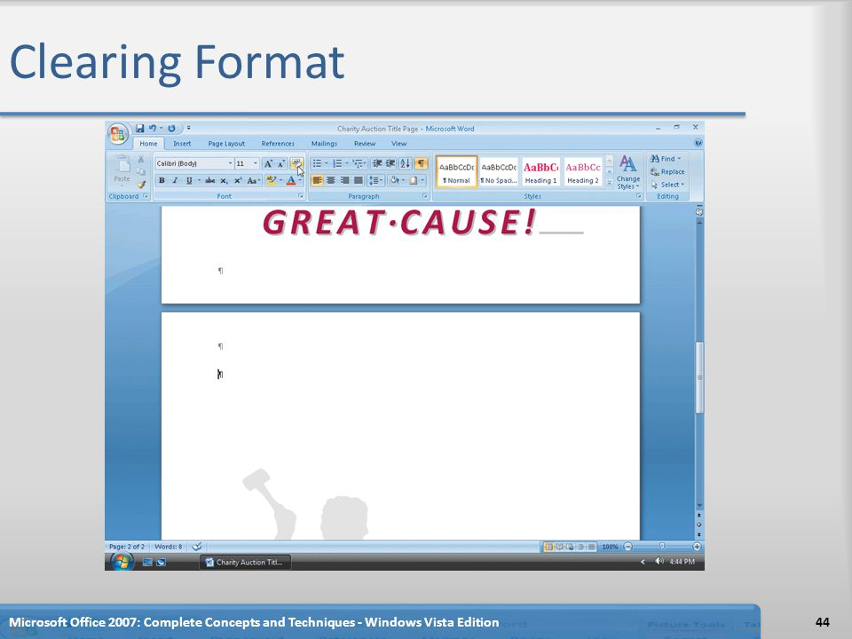 Clearing Format Microsoft Office 2007: Complete Concepts and Techniques - Windows Vista Edition44