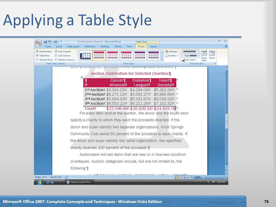 Applying a Table Style Microsoft Office 2007: Complete Concepts and Techniques - Windows Vista Edition76