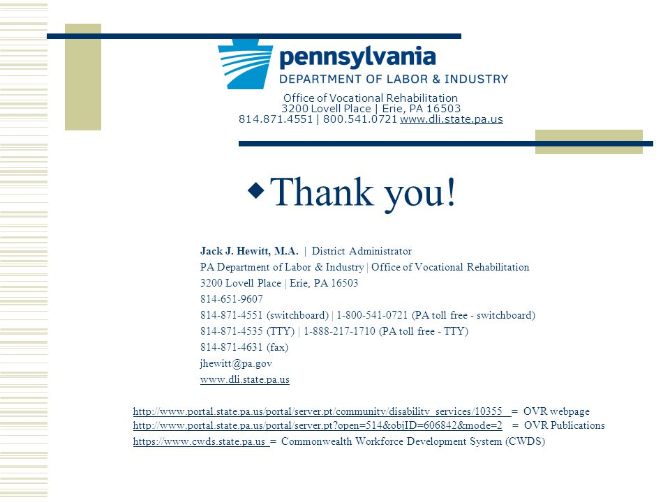 Office of Vocational Rehabilitation 3200 Lovell Place | Erie, PA | Thank you.