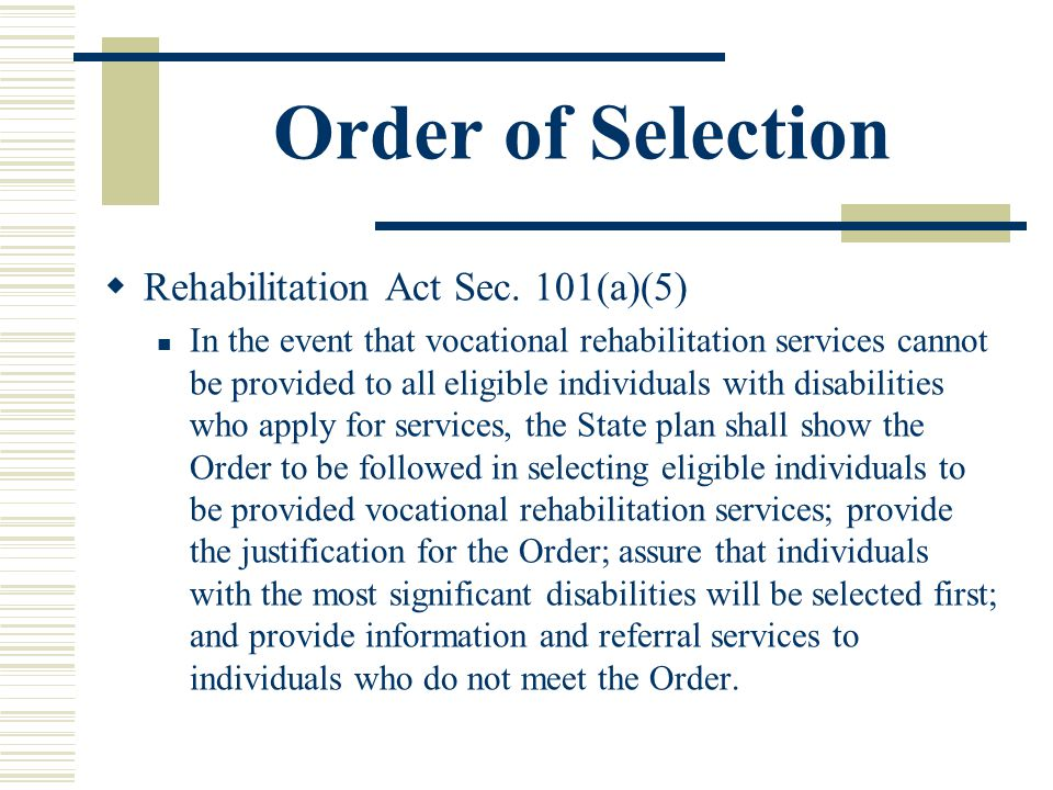 Order of Selection Rehabilitation Act Sec.