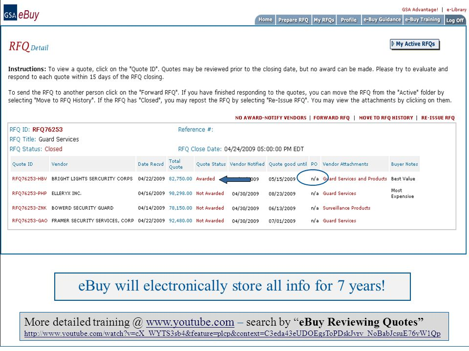 GSA eBuy – RFQ Detail 50 Create PO eBuy will electronically store all info for 7 years.