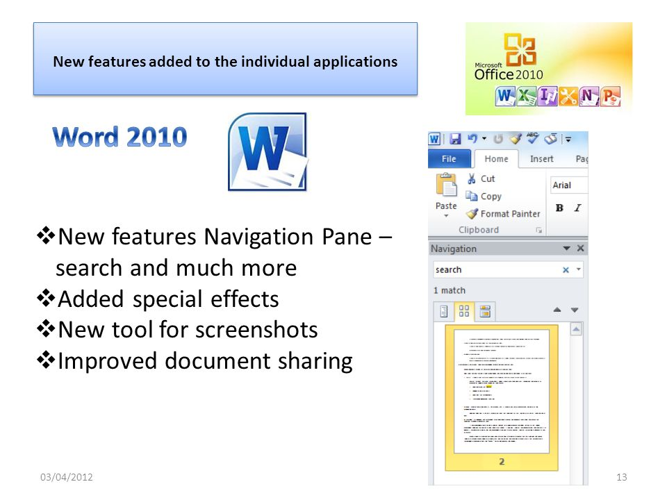 Global Changes: New screenshot tool Built in Screen capture is a screen clipping utility allows for quick capture of any area of desktop screen and inserts them directly into the document 03/04/201212
