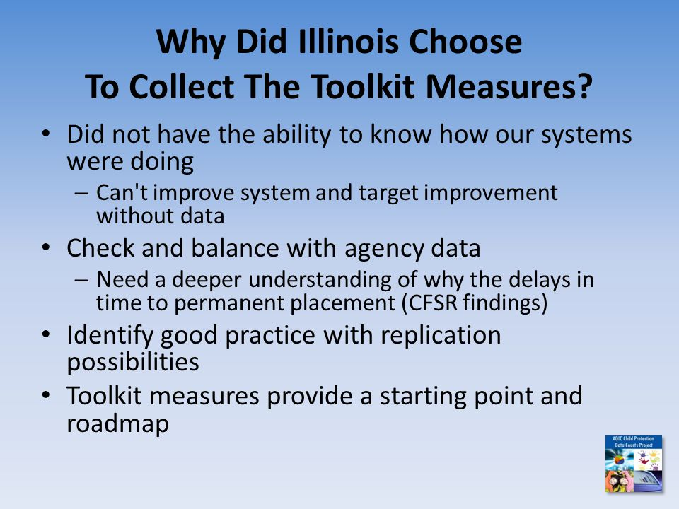 Why Did Illinois Choose To Collect The Toolkit Measures.