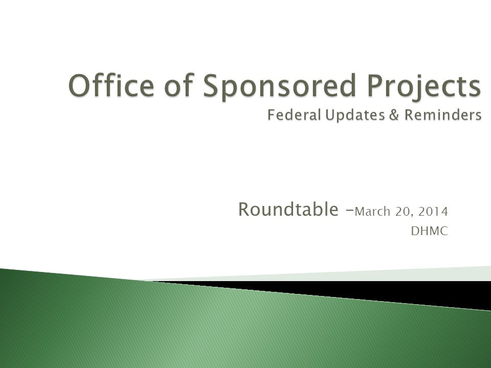 Roundtable – March 20, 2014 DHMC