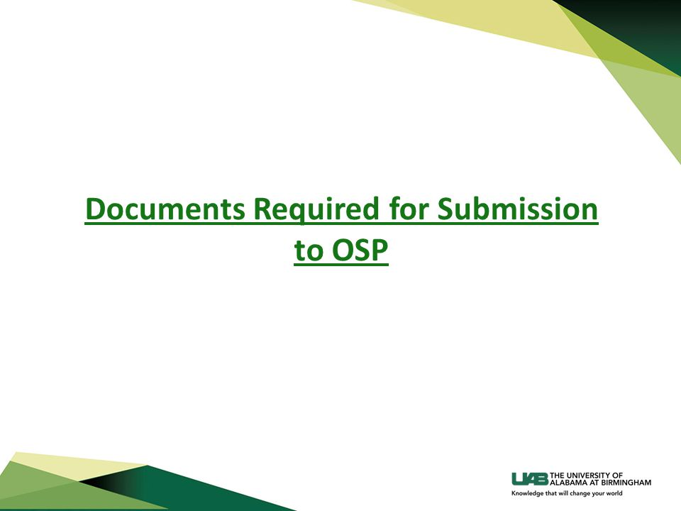Documents Required for Submission to OSP