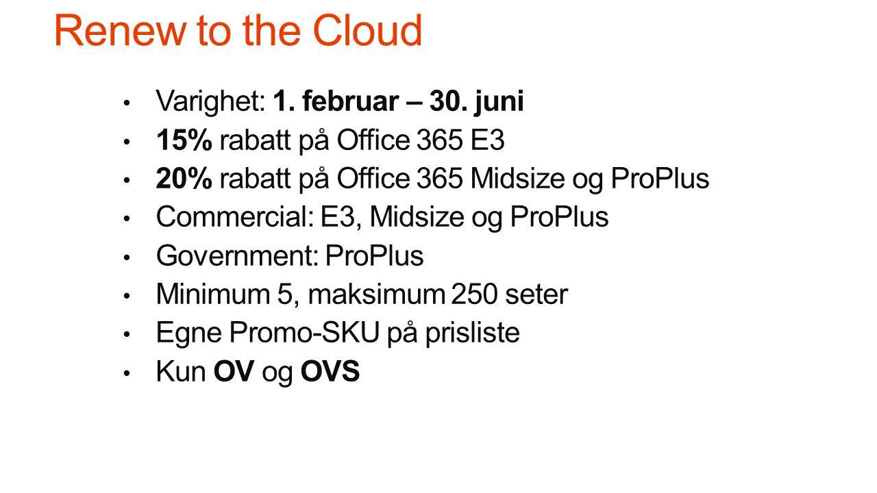 Renew to the Cloud Varighet: 1. februar – 30.