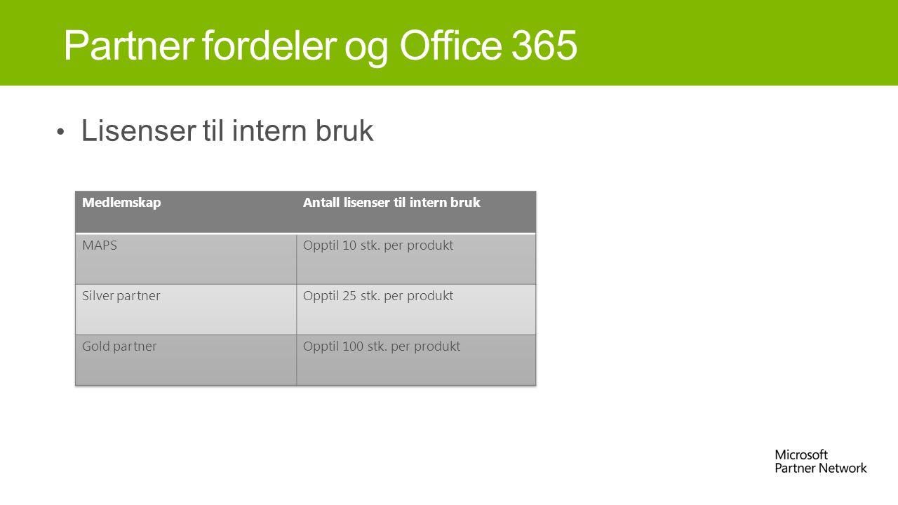 Lisenser til intern bruk Partner fordeler og Office 365