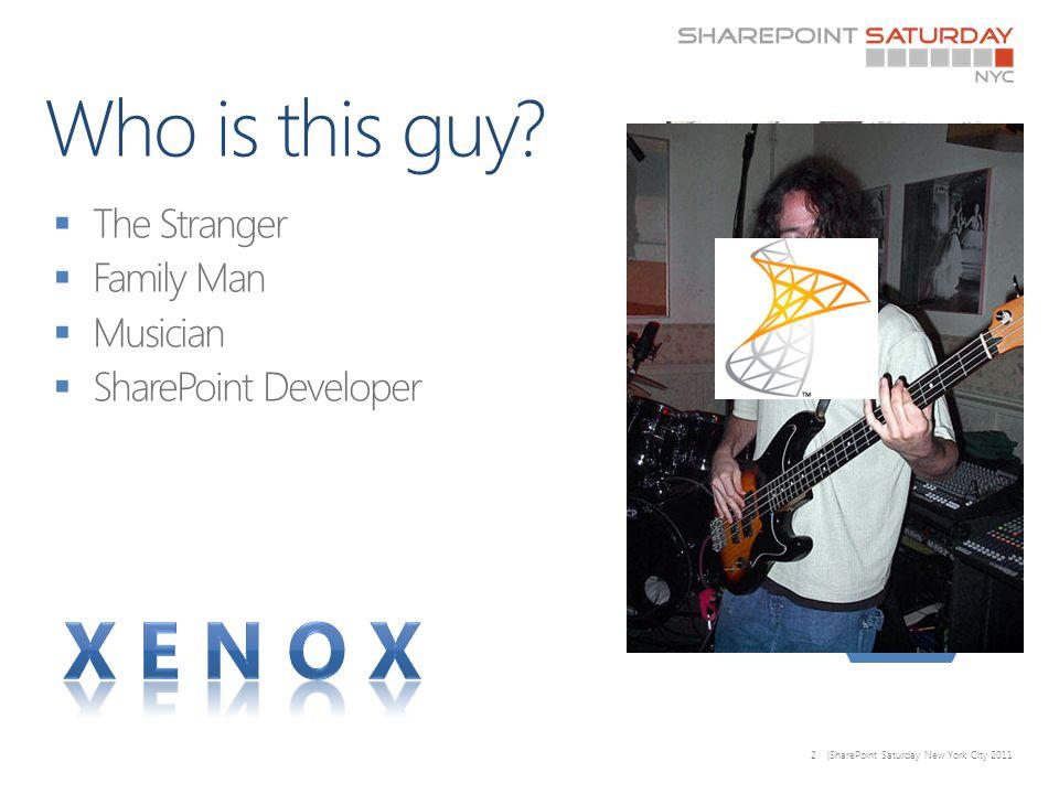 2 |SharePoint Saturday New York City 2011 @xenoxg