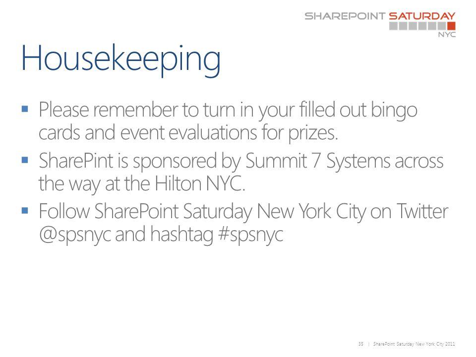 35 | SharePoint Saturday New York City 2011