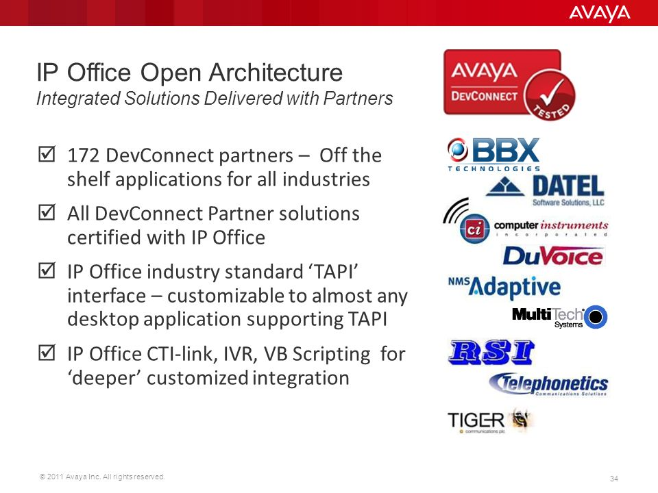 © 2011 Avaya Inc. All rights reserved. 34 172 DevConnect partners – Off the shelf applications for all industries All DevConnect Partner solutions cer