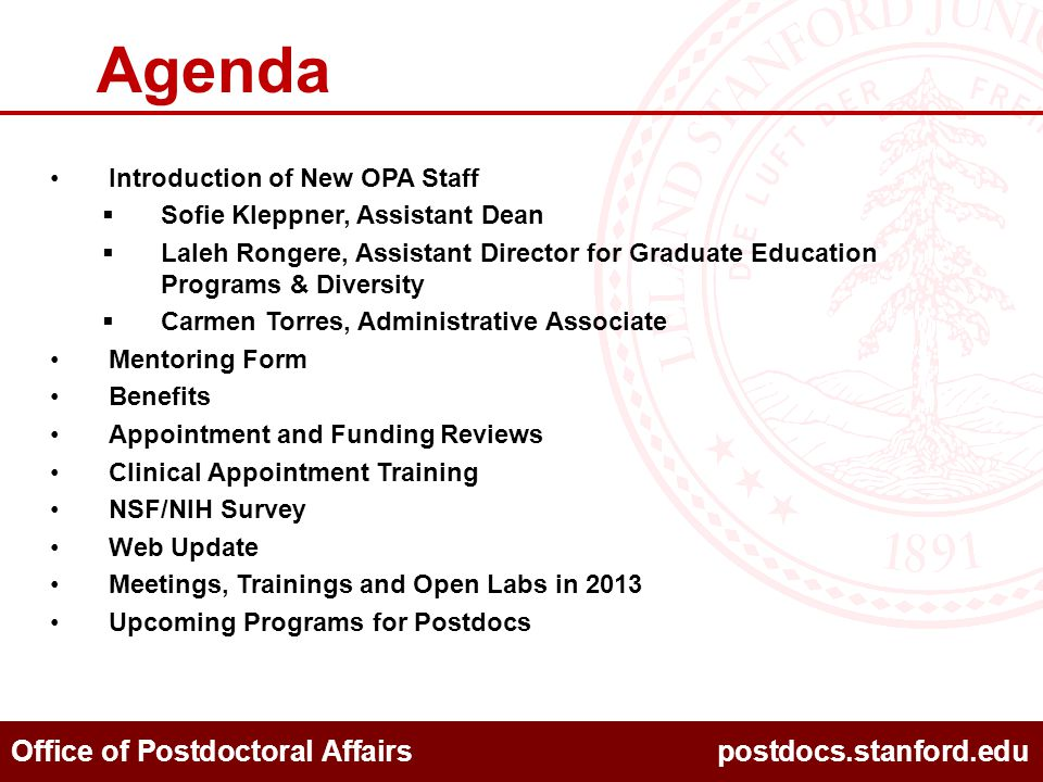 Office of Postdoctoral Affairs postdocs.stanford.edu Appointment and Funding Reviews OPA will conduct periodic reviews to better help you follow University policy.