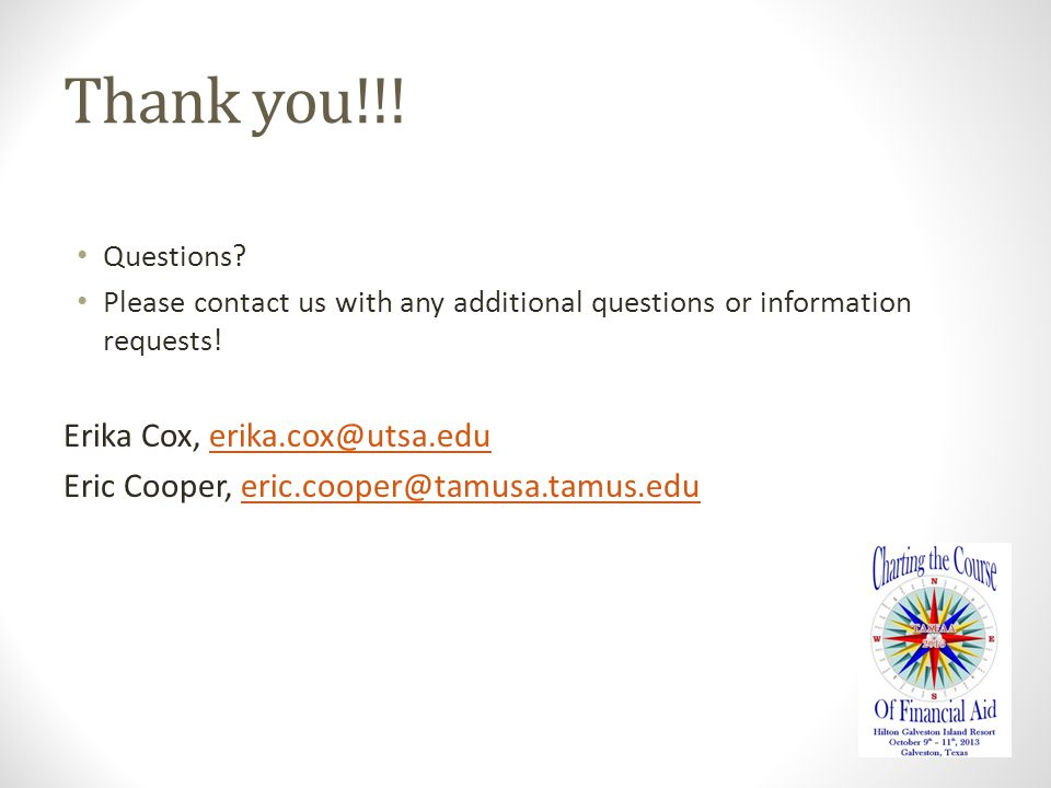 Thank you!!. Questions. Please contact us with any additional questions or information requests.
