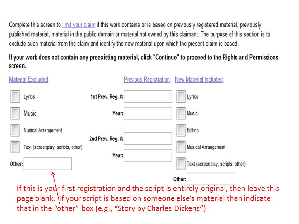 If this is your first registration and the script is entirely original, then leave this page blank.