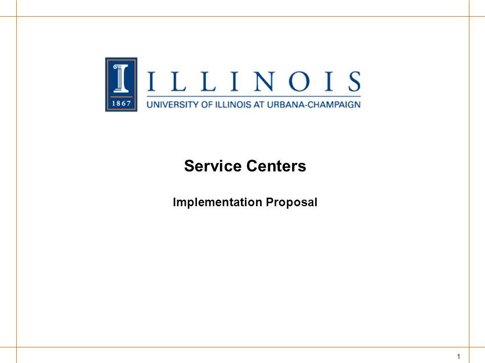 1 Service Centers Implementation Proposal