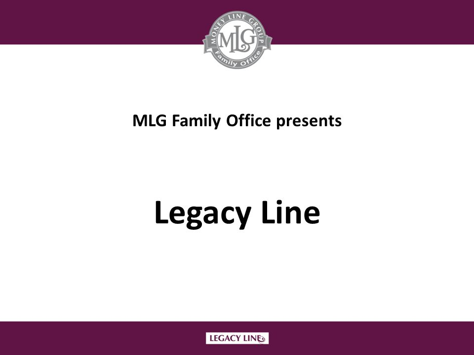 MLG Family Office presents Legacy Line