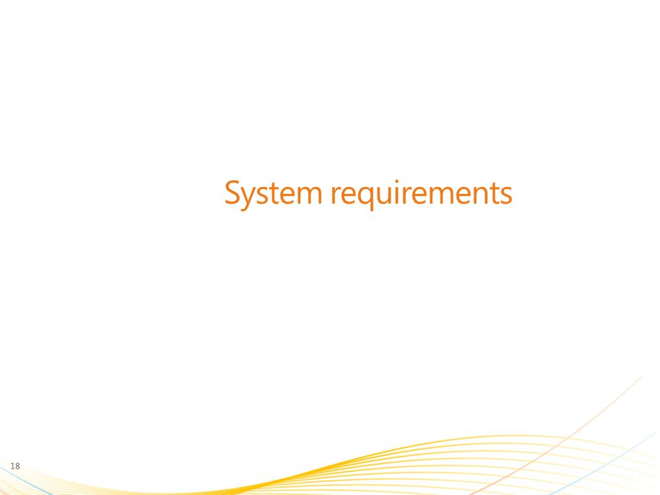 System requirements 18