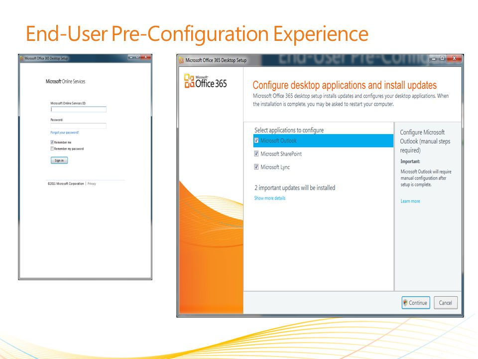 End-User Pre-Configuration Experience