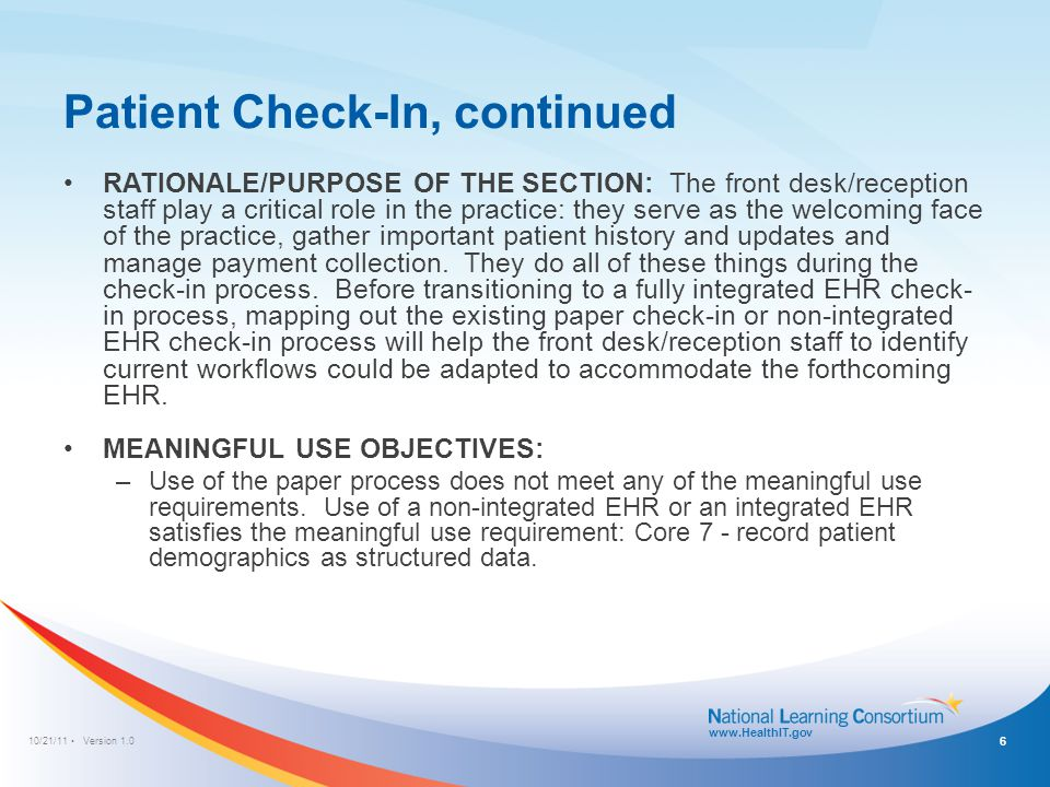 10/21/11 Version 1.0 www.HealthIT.gov Patient Check-In Paper Process Note: Double-click workflow diagram to make edits 7