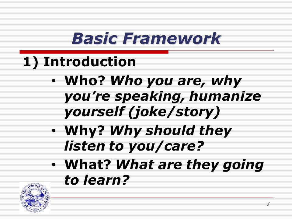 7 Basic Framework 1) Introduction Who.