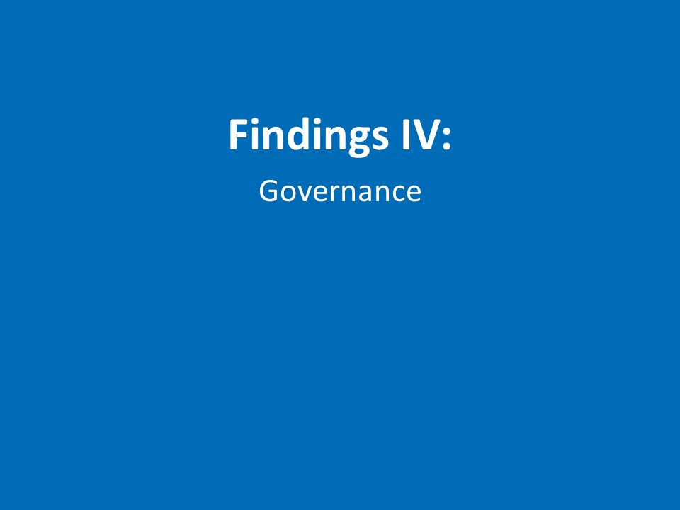 Findings IV: Governance