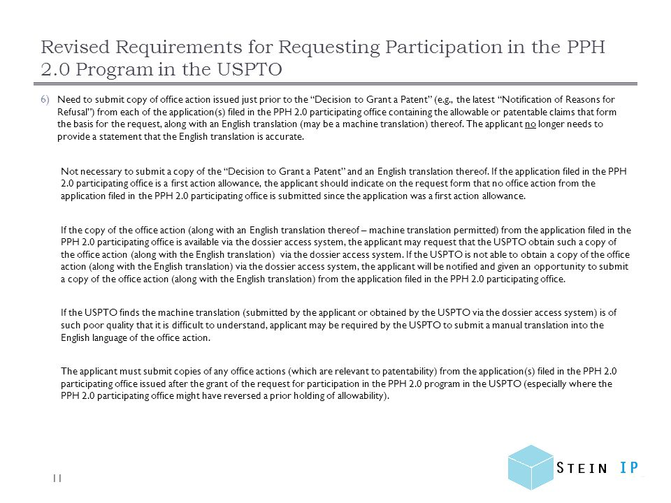 Revised Requirements for Requesting Participation in the PPH 2.0 Program in the USPTO 11 6) Need to submit copy of office action issued just prior to