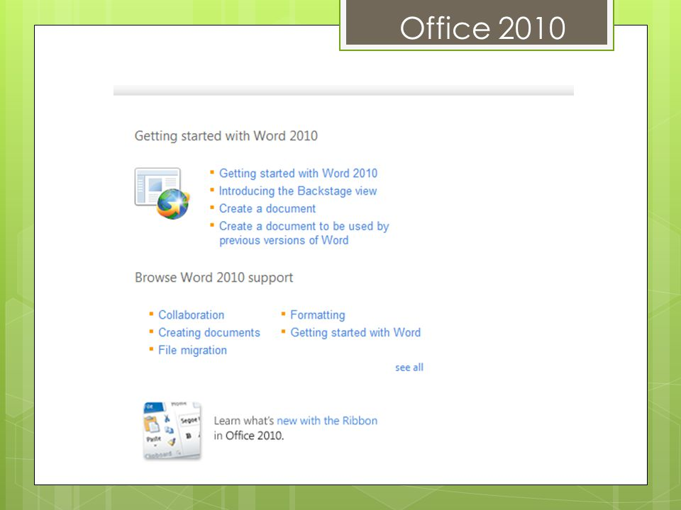 Office 2010 New in Backstage View Save & Send As an e-mail To web To SharePoint As Blog post To Change file type As PDF/XPS Document New in Print Can print 1-2-3-4, etc.