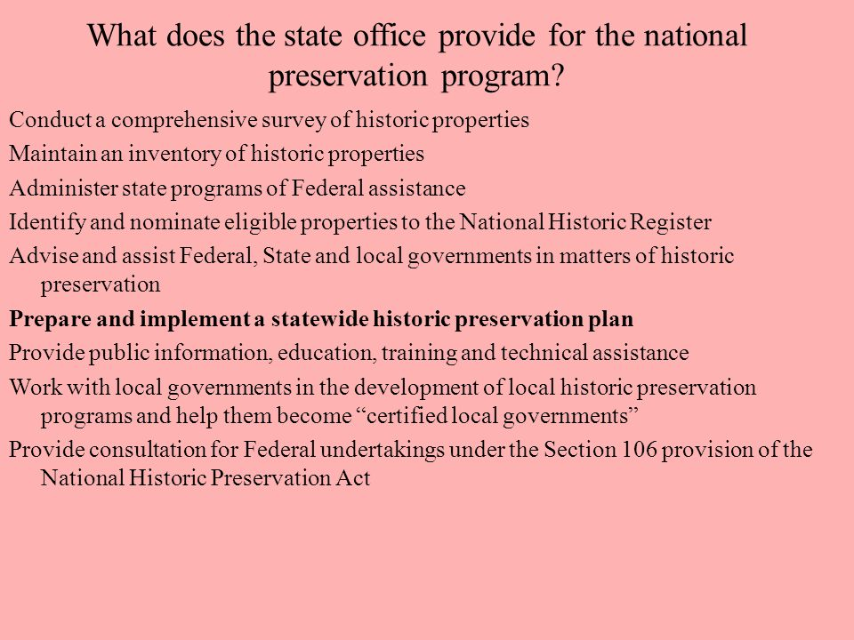 What role does the State Preservation Office perform for State government.