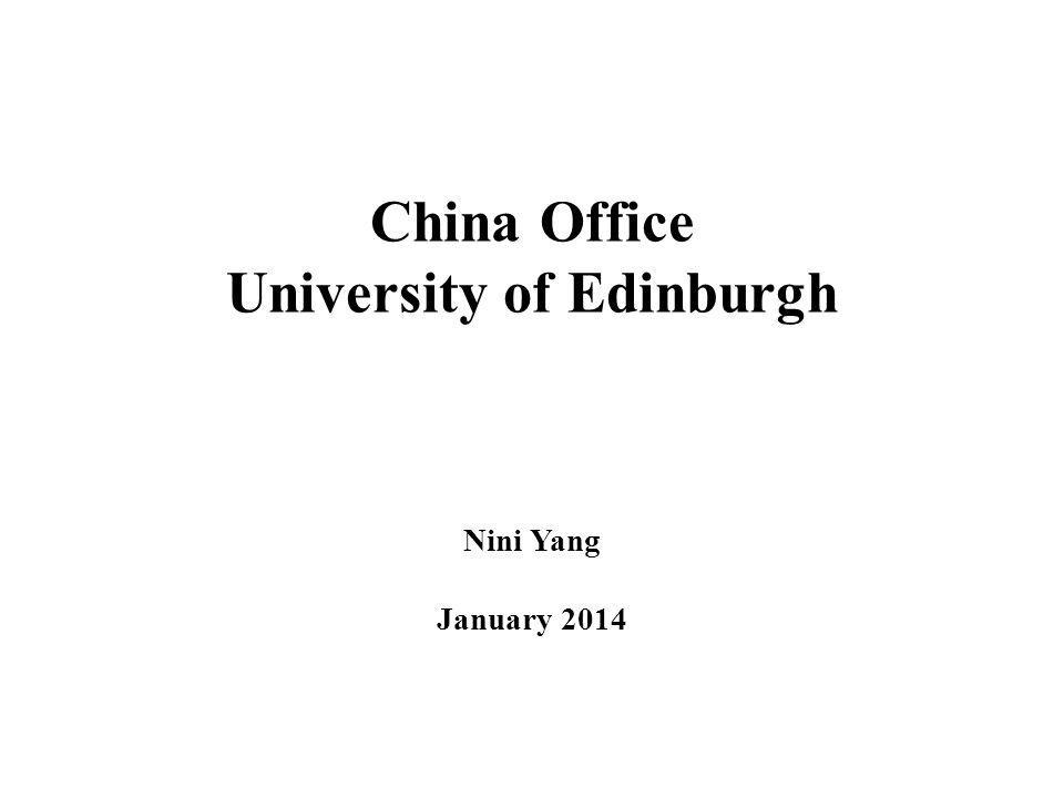 Purpose of China Office To manage and develop partnerships with key institutions and agencies in China To facilitate cultural and educational connections between Edinburgh and China To provide intelligence and strategic advice on opportunities for engagement; To plan, support and deliver research and educational programs between the University and Chinese research institutes, business and government departments;