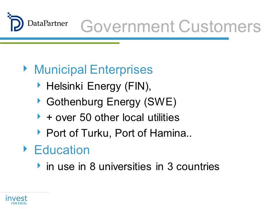 Government Customers Municipal Enterprises Helsinki Energy (FIN), Gothenburg Energy (SWE) + over 50 other local utilities Port of Turku, Port of Hamin