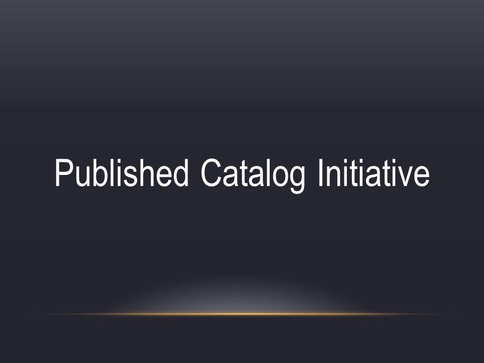 Published Catalog Initiative