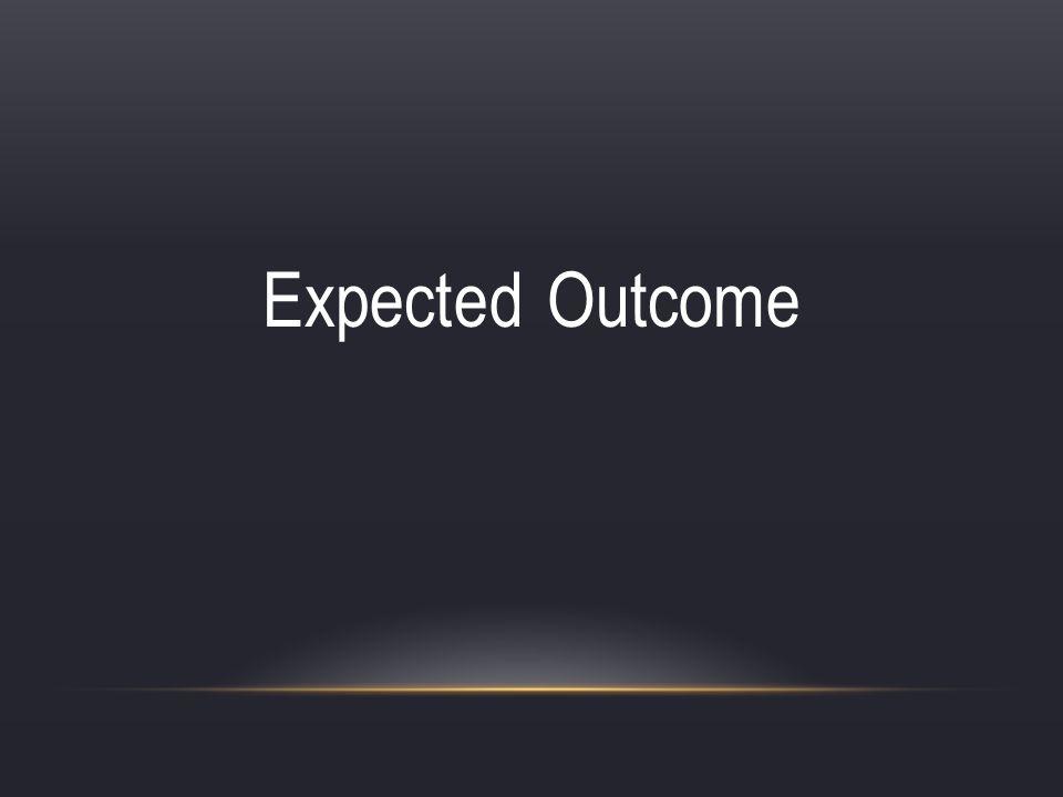Expected Outcome