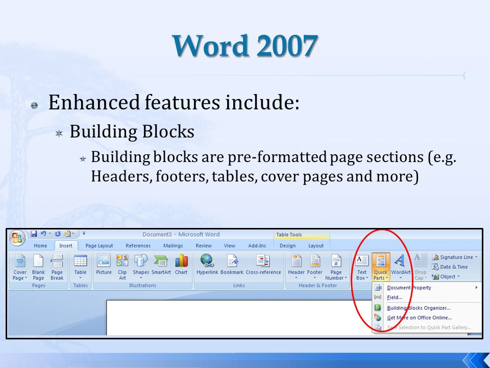 Enhanced features include: Building Blocks Building blocks are pre-formatted page sections (e.g.