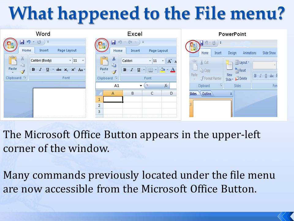 Quick Access Toolbar The Quick Access toolbar, next to the Microsoft Office Button, displays frequently used commands in a location for easy access.