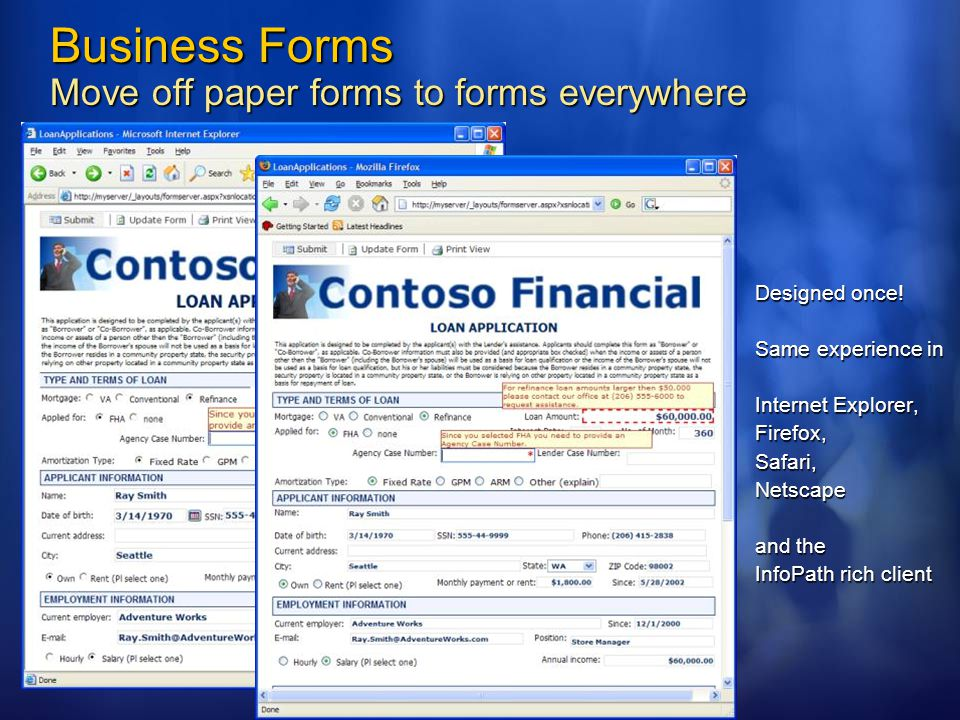 Business Forms Move off paper forms to forms everywhere Designed once.