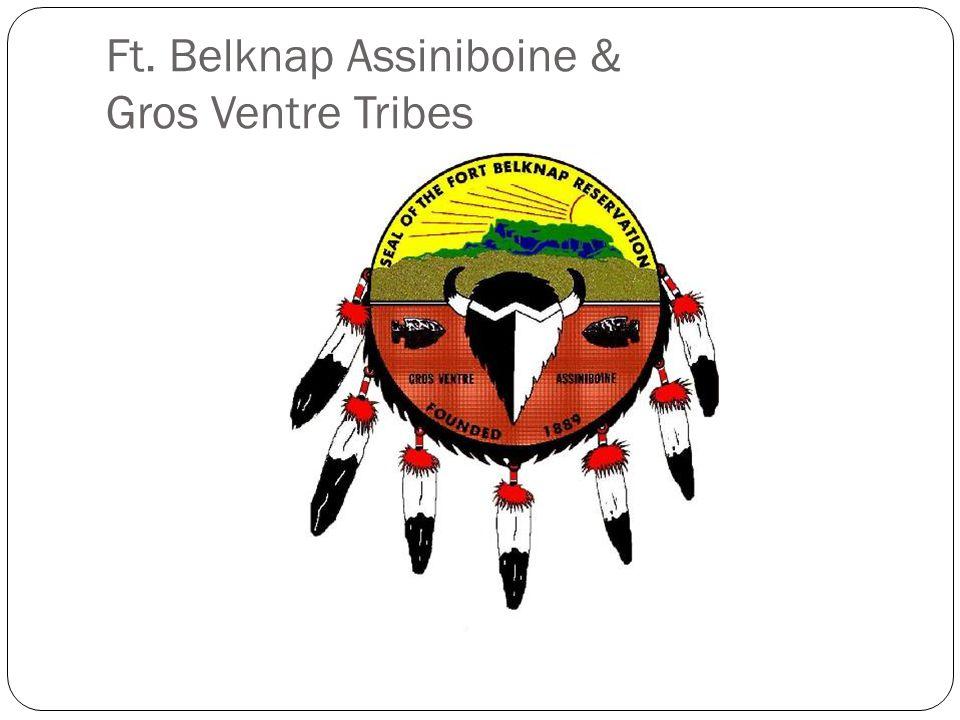Ft. Belknap Assiniboine & Gros Ventre Tribes
