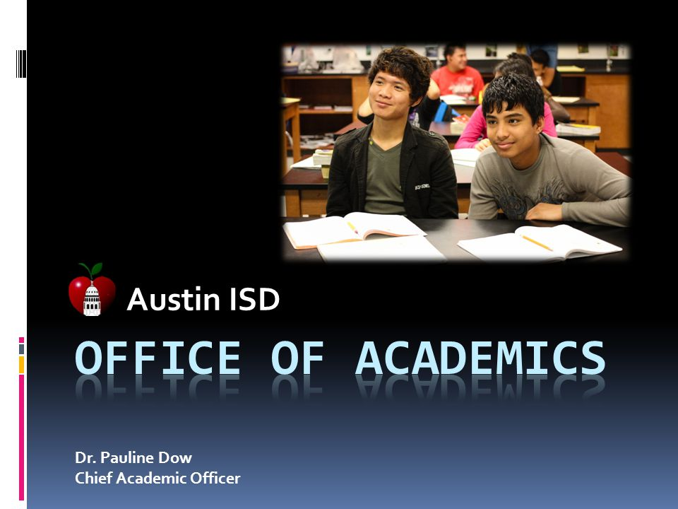 Austin ISD Dr. Pauline Dow Chief Academic Officer