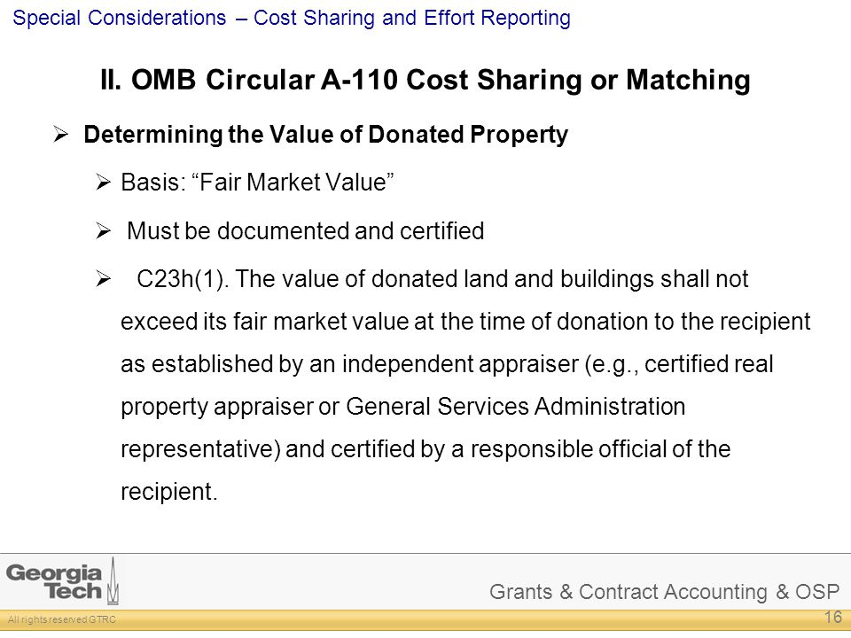 Grants & Contract Accounting & OSP All rights reserved GTRC Special Considerations – Cost Sharing and Effort Reporting II.