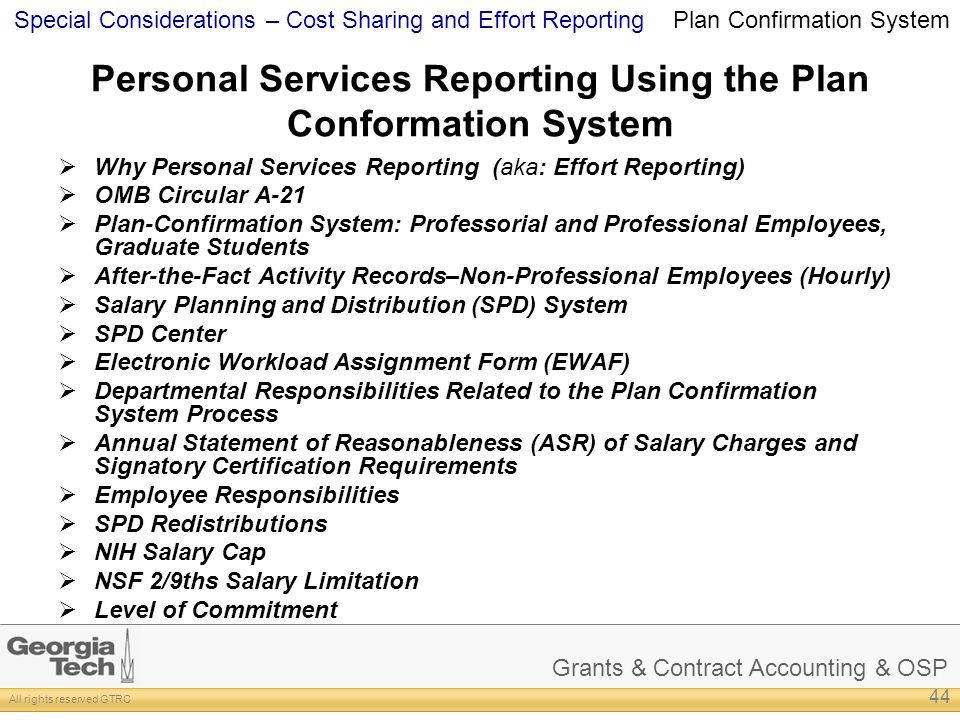 Grants & Contract Accounting & OSP All rights reserved GTRC Special Considerations – Cost Sharing and Effort Reporting Personal Services Reporting Usi