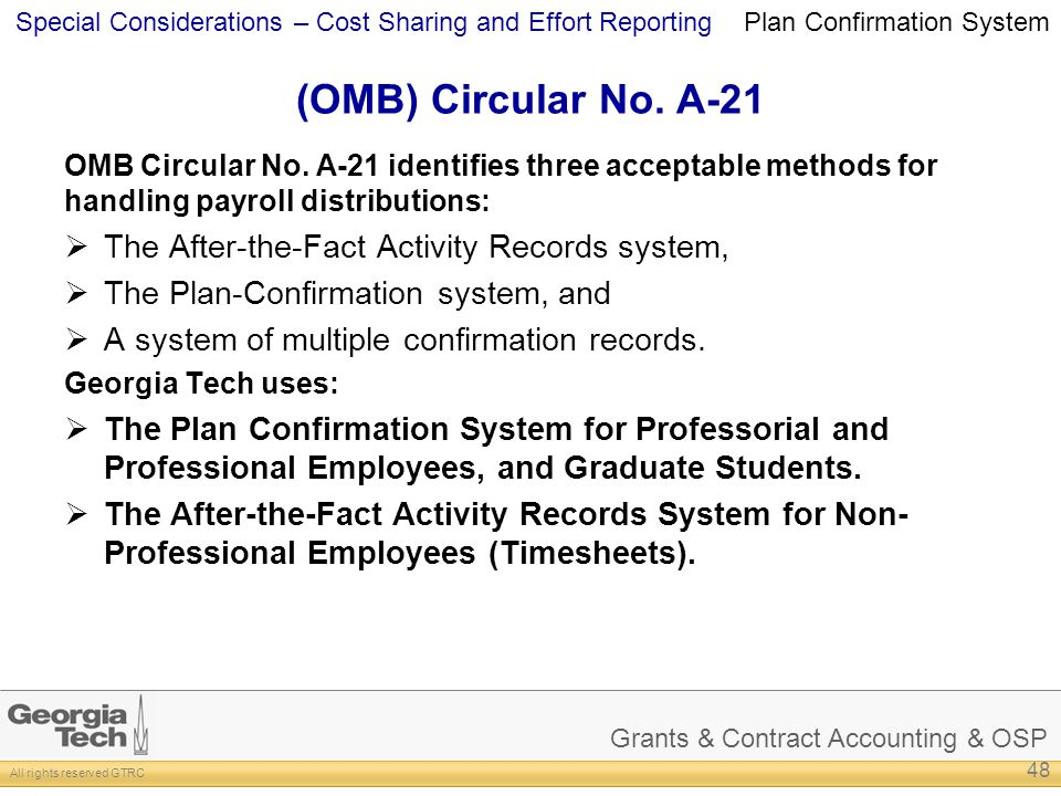 Grants & Contract Accounting & OSP All rights reserved GTRC Special Considerations – Cost Sharing and Effort Reporting (OMB) Circular No.