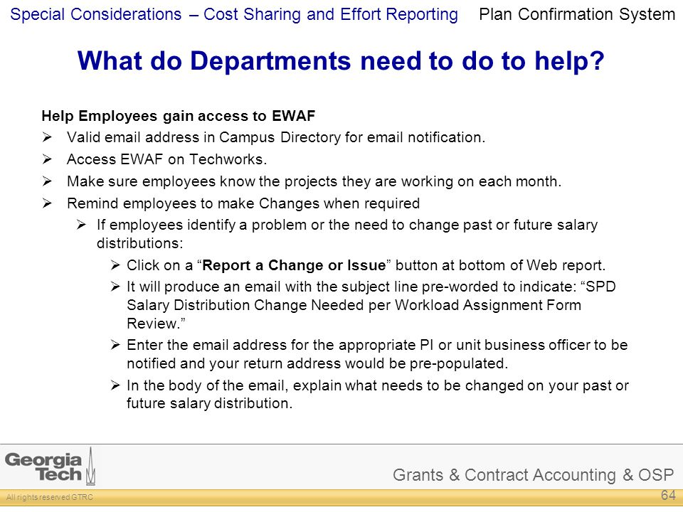 Grants & Contract Accounting & OSP All rights reserved GTRC Special Considerations – Cost Sharing and Effort Reporting What do Departments need to do to help.