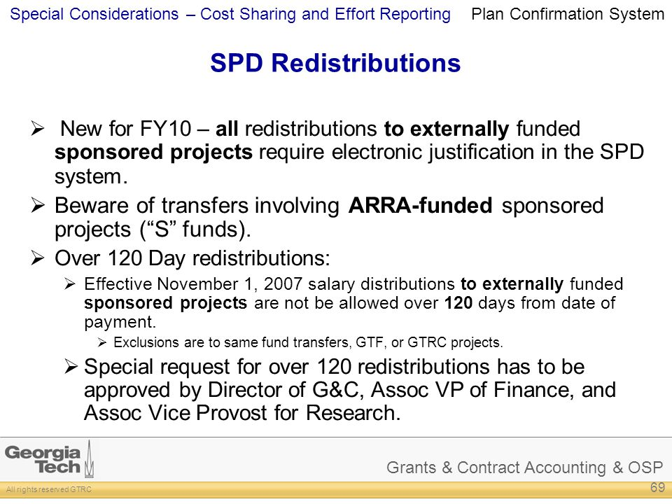 Grants & Contract Accounting & OSP All rights reserved GTRC Special Considerations – Cost Sharing and Effort Reporting SPD Redistributions New for FY1