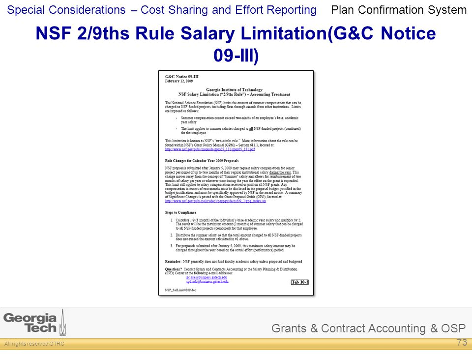 Grants & Contract Accounting & OSP All rights reserved GTRC Special Considerations – Cost Sharing and Effort Reporting NSF 2/9ths Rule Salary Limitati