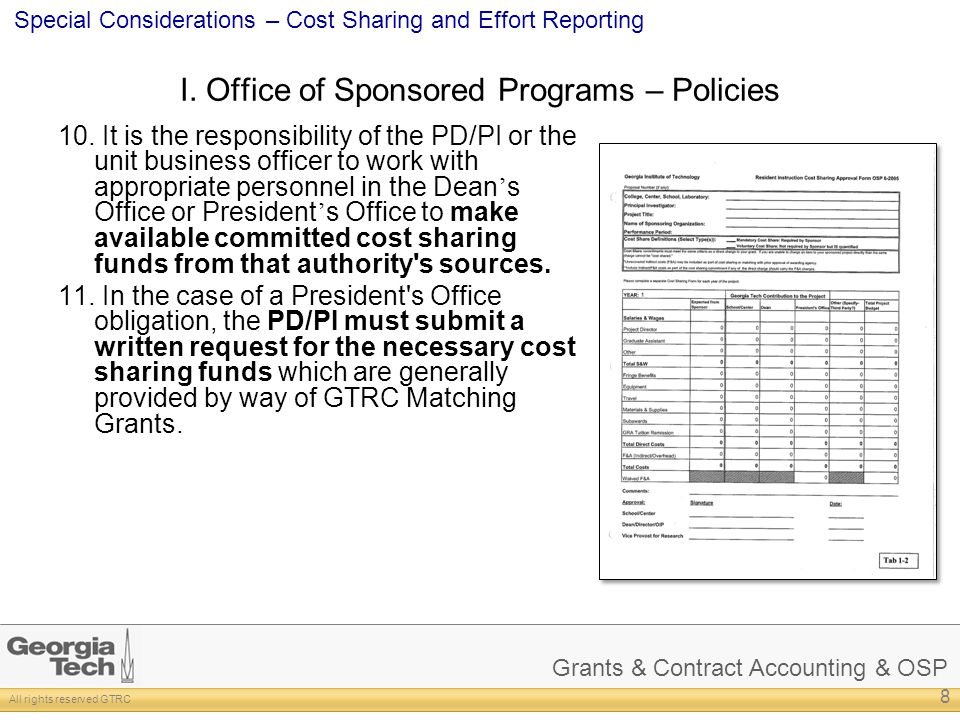 Grants & Contract Accounting & OSP All rights reserved GTRC Special Considerations – Cost Sharing and Effort Reporting I. Office of Sponsored Programs